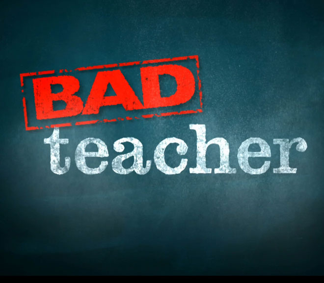 2 Reasons Why Bad Teachers Don't Get Fired